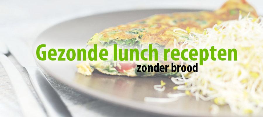 gezonde lunch recepten zonder brood